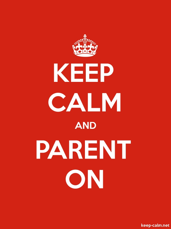 keep-calm-and-parent-on-600-800